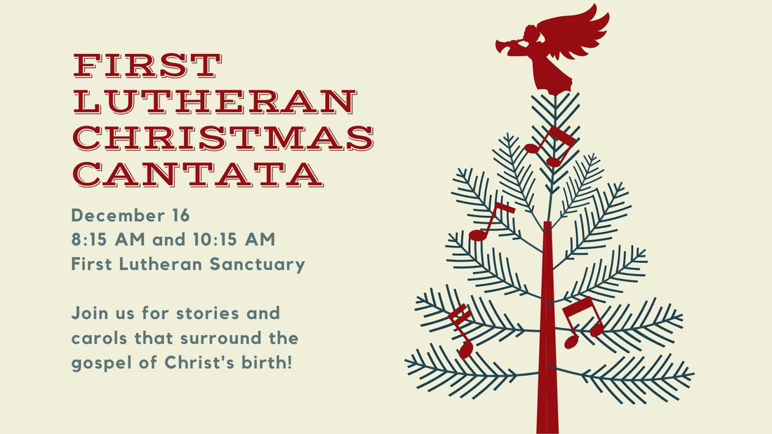 Christmas Cantata.First Lutheran Christmas Cantata First Events Janesville